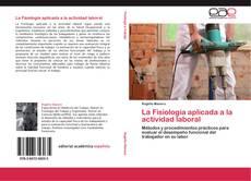 Bookcover of La Fisiología aplicada a la actividad laboral