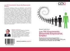 Buchcover von Las TIC Crecimiento, Desarrollo Empresarial, Empleo