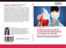 Обложка Incidencia de Ley 42-01 en Transfusión Sanguínea a Testigos de Jehová