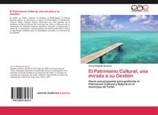 Portada del libro de El Patrimonio Cultural, una mirada a su Gestión