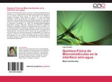 Couverture de Química-Física de Macromoléculas en la interface aire-agua