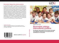 Bookcover of Diversidad, diálogo intercultural y justicia
