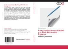 La Acumulación de Capital y la Distribución del Ingreso的封面