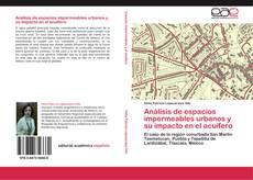 Portada del libro de Análisis de espacios impermeables urbanos y su impacto en el acuífero