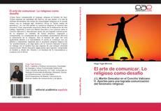 Buchcover von El arte de comunicar. Lo religioso como desafío