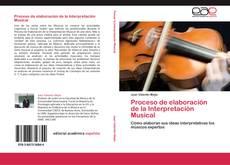Portada del libro de Proceso de elaboración de la Interpretación Musical