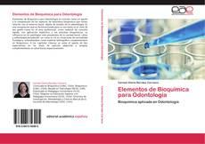 Bookcover of Elementos de Bioquímica para Odontología