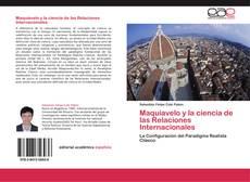 Bookcover of Maquiavelo y la ciencia de las Relaciones Internacionales