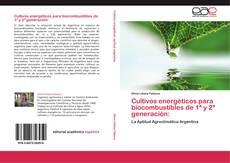 Portada del libro de Cultivos energéticos para biocombustibles de 1ª y 2ª generación: