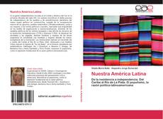 Bookcover of Nuestra América Latina