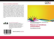 Portada del libro de Educar en temáticas ambientales: