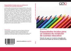 Copertina di Capacidades locales para un sistema de rendición de cuentas educativo