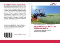 Bookcover of Agroindustria Rural en Latinoamérica