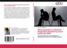 Bookcover of Desocupación y salud en Argentina durante la crisis social de 2001