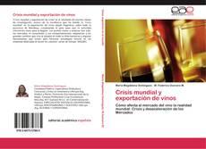 Borítókép a  Crisis mundial y exportación de vinos - hoz