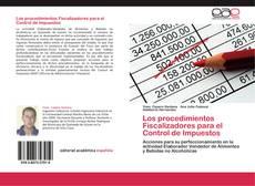 Bookcover of Los procedimientos Fiscalizadores para el Control de Impuestos