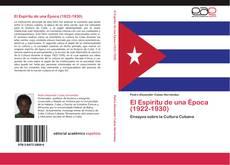 Buchcover von El Espíritu de una Época (1922-1930)