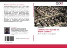 Bookcover of Dinámica de suelos en áreas urbanas