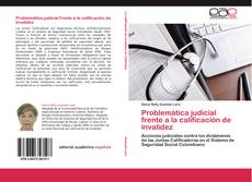 Bookcover of Problemática judicial frente a la calificación de invalidez
