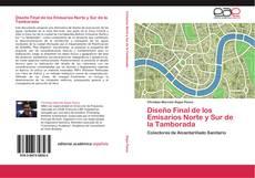 Bookcover of Diseño Final de los Emisarios Norte y Sur de la Tamborada