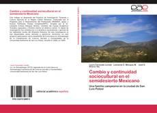 Cambio y continuidad sociocultural en el semidesierto Mexicano的封面