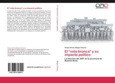 """El """"voto bronca"""" y su impacto político的封面"""