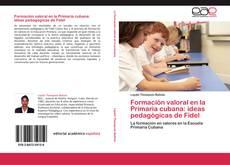 Portada del libro de Formación valoral en la Primaria cubana: ideas pedagógicas de Fidel