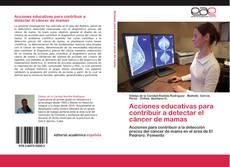 Couverture de Acciones educativas para contribuir a detectar el cáncer de mamas