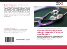 Capa do livro de Cardiopatía isquémica en adultos mayores. Factores modificables