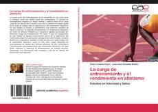 Copertina di La carga de entrenamiento y el rendimiento en atletismo
