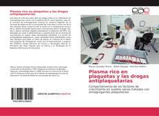 Plasma rico en plaquetas y las drogas antiplaquetarias的封面
