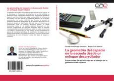 Bookcover of La geometría del espacio en la escuela desde un enfoque desarrollador