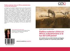 Bookcover of Política exterior china en África subsahariana a la luz del soft-power