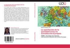 Portada del libro de La aportación de la sociedad civil a la Constitución Europea