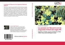 Couverture de La poesía en Navarra en la segunda mitad del siglo XX