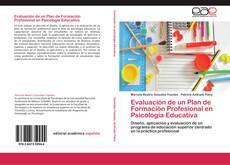 Bookcover of Evaluación de un Plan de Formación Profesional en Psicología Educativa