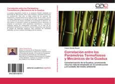 Capa do livro de Correlación entre los Parámetros Termofísicos y Mecánicos de la Guadua