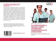 Couverture de La información a tutores sobre accidentes, importante en la prevención