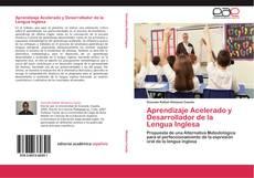Bookcover of Aprendizaje Acelerado y Desarrollador de la Lengua Inglesa
