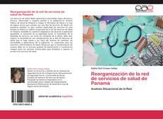 Borítókép a  Reorganización de la red de servicios de salud de Panamá - hoz