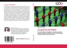 Bookcover of La guerra del fútbol