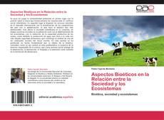 Buchcover von Aspectos Bioéticos en la Relación entre la Sociedad y los Ecosistemas