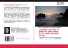 Bookcover of Control de calidad en producto pesquero y acuícola del Golfo de Nicoya