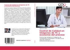 Обложка Control de Calidad en Imágenes de TC y economía del proceso
