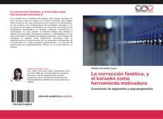 Bookcover of La corrección fonética, y el karaoke como herramienta motivadora