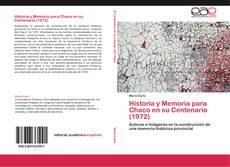 Historia y Memoria para Chaco en su Centenario (1972) kitap kapağı