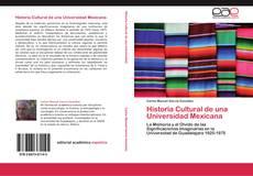 Capa do livro de Historia Cultural de una Universidad Mexicana