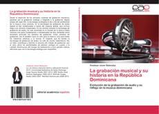 Portada del libro de La grabación musical y su historia en la República Dominicana