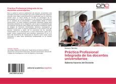 Práctica Profesional Integrada de los docentes universitarios的封面