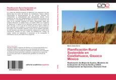 Bookcover of Planificación Rural Sostenible en Coixtlahuaca, Oaxaca México